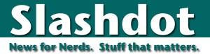 Slashdot: News for Nerds, Stuff that Matters
