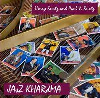 Henry & Paul V. Kuntz - JAsZ KHARdMA