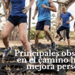 Cuatro obstáculos en el camino hacia la mejora personal