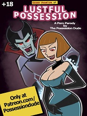 Danny Phantom- Lustful Possession- [By Possession Dude]