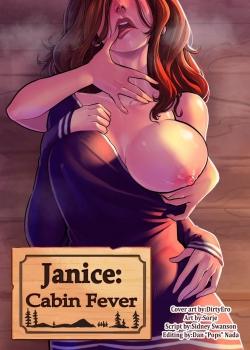 Truyện Hentai Cabin Fever - Janice