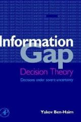 information-gap-decision-theory-decisions-under-severe-uncertainty