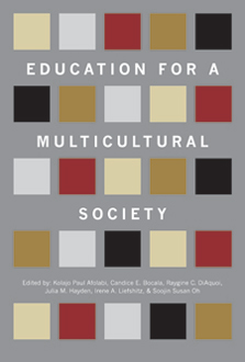 Education for a multicultural society / edited by Kolajo Paul Afolabi ... [et al.]
