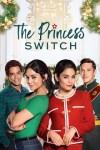Sinopsis the Princess Switch
