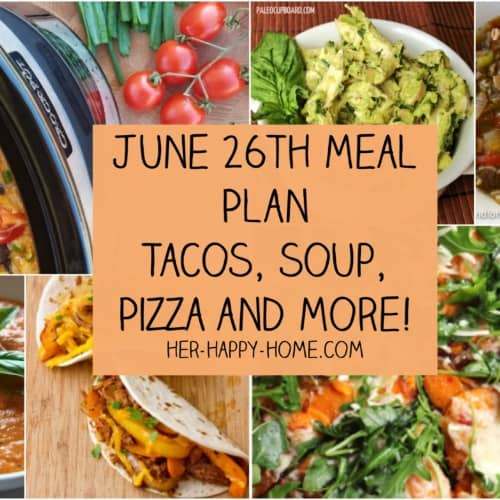 June 26th Meal Plan