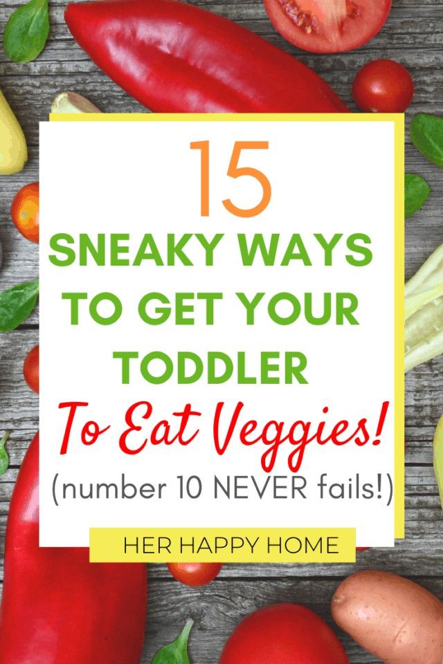 ways to get toddler to eat veggies