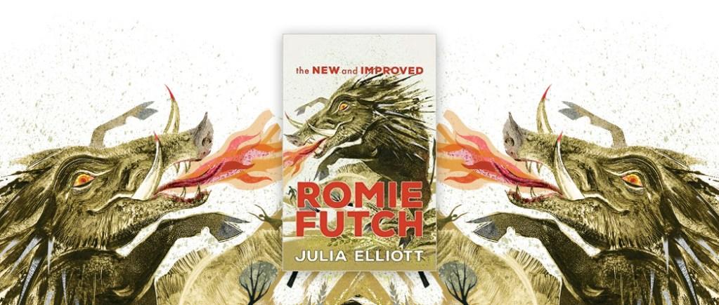 The New and Improved Romie Futch Julia Elliott
