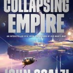 The Collapsing Empire, by John Scalzi
