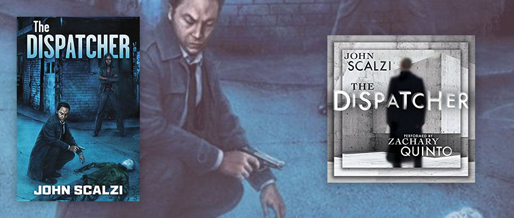 The Dispatcher, by John Scalzi
