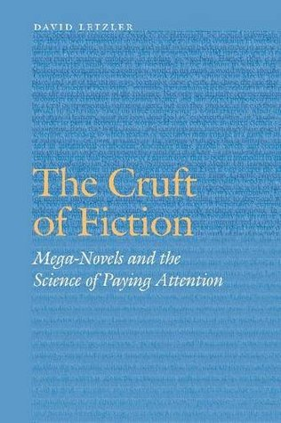 The Cruft of Fiction, by David Letzler