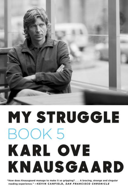 My Struggle: Book 5, by Karl Ove Knausgaard