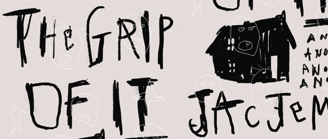 The Grip of It, by Jac Jemc