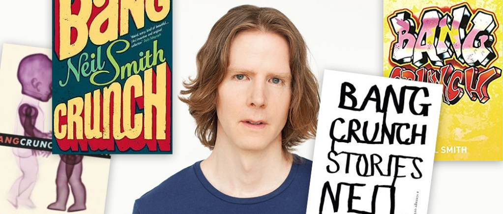 Bang Crunch Neil Smith