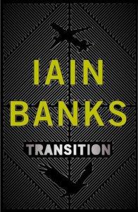 Iain Banks Transition