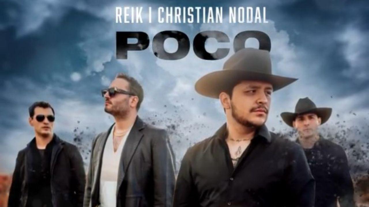 Reik y Christian Nodal lanzan la canción Poco