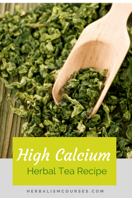 This herbal tea recipe includes herbs for calcium to help you get your daily nutritional requirement. These plants are also used as herbal medicine. #CalciumRecipes #PlantCalcium #CalciumHerbs #HerbalTea #Herbalism #HerbalMedicine #HerbalismCourses #OnlineHerbalCourse