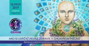 Herbárium Workshop:Ako si udržať pevné zdravie v chladnom počasí @ GEMINI CENTRUM | Trencin | Slovakia