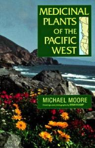 Medeicinal Plants of the Pacific West