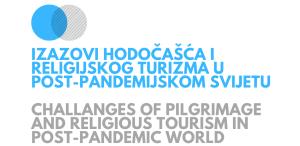Poziv na međunarodni znanstveni simpozij o hodočašću i religijskom turizmu
