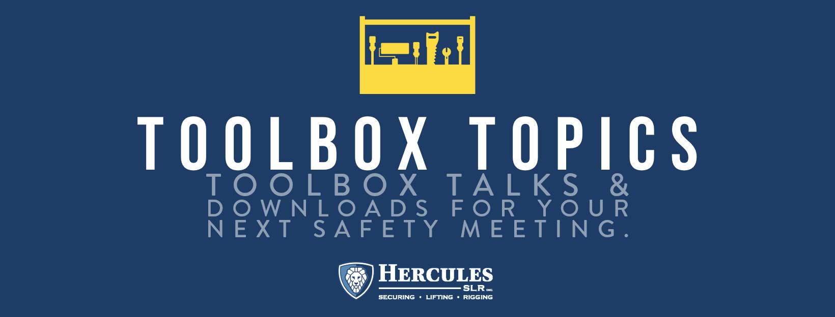 toolbox talk topics hercules slr