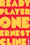 Ready Player One by Ernest Cline (Tim)