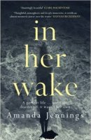 'In Her Wake' by Amanda Jennings