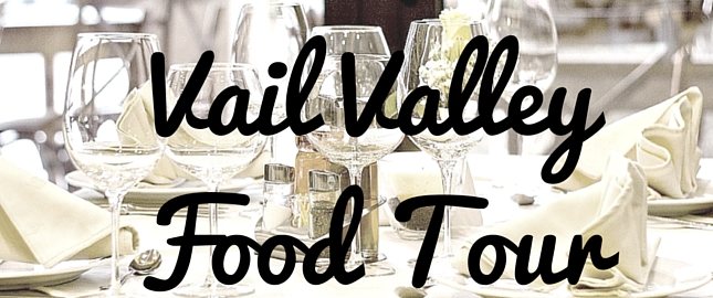 Vail Valley Food Tour