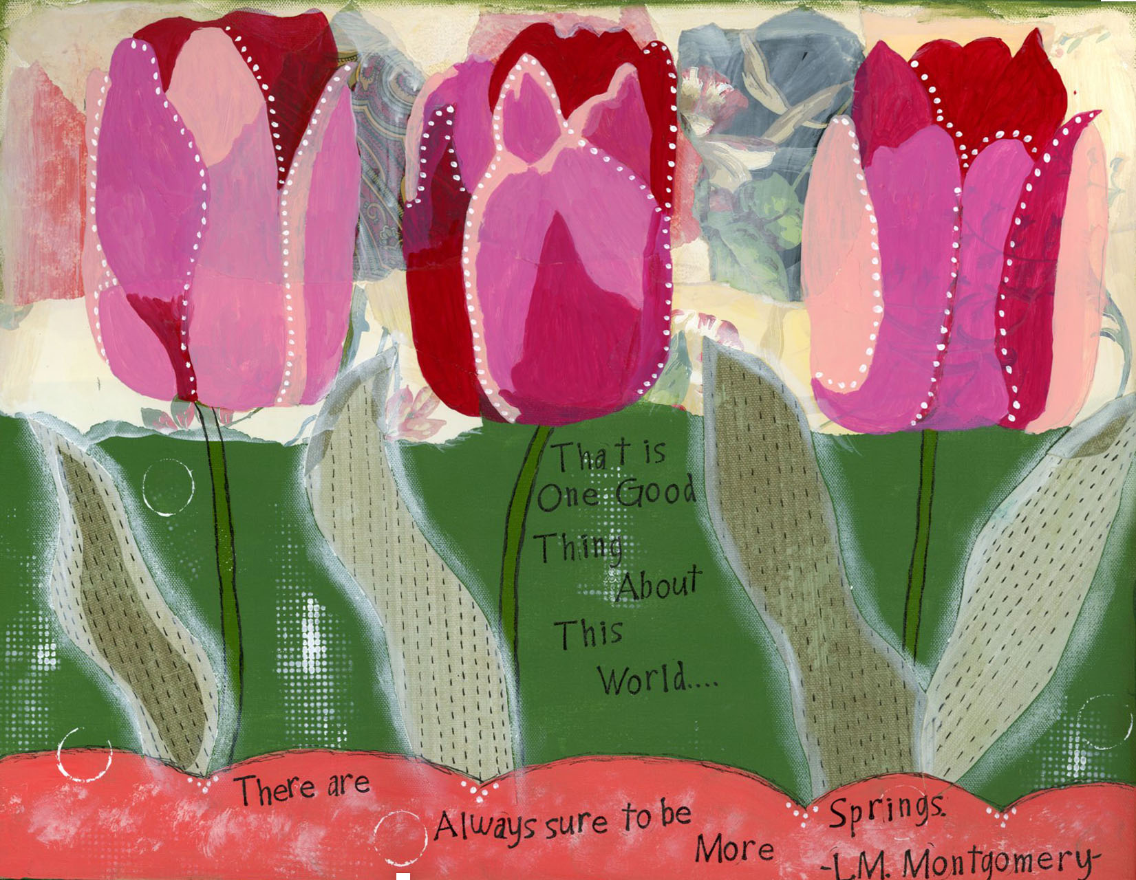 Three Pink Tulips with L.M. Montgomery quote
