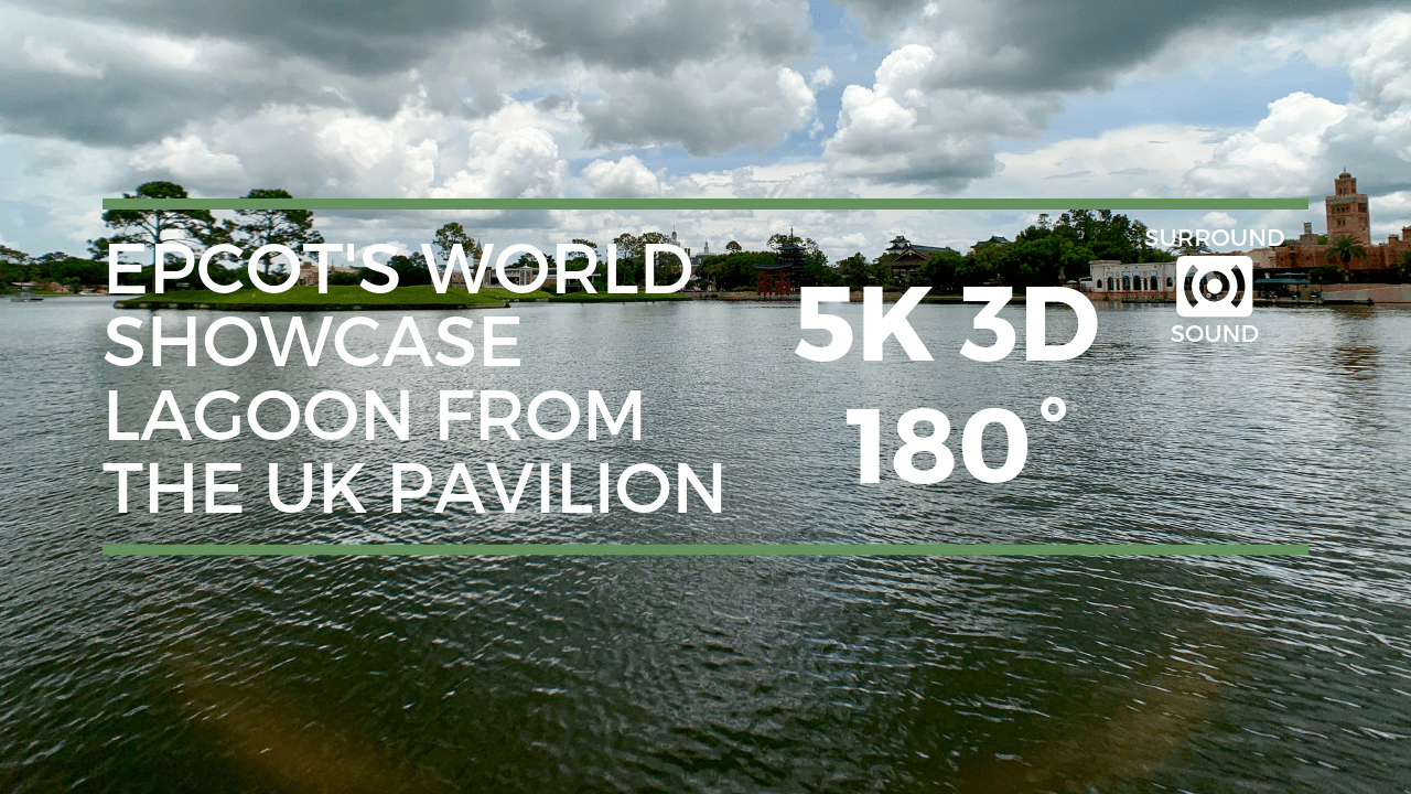 Epcot's World Showcase Lagoon from the UK Pavilion (5K 3D)