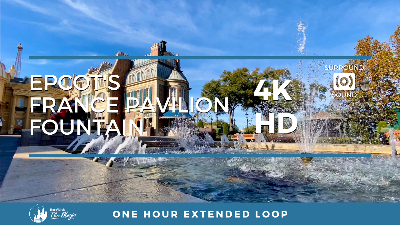 Epcot's France Pavilion Fountain (4K HD) One Hour Loop