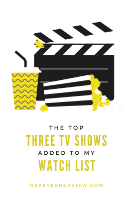 The Top Three TV Shows Added To My Watch List