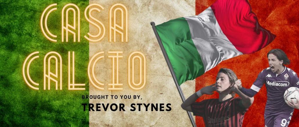 Casa Calcio (Serie A Italy) brought to you by Trevor Stynes.