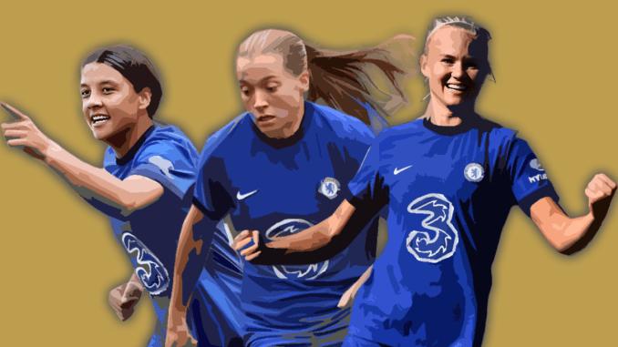 Sam Kerr, Fran Kirby and Pernille Harder of Chelsea Women.