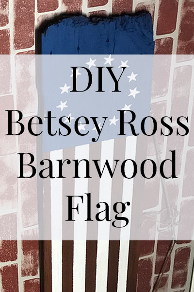DIY Betsey Ross Barnwood Flag- Heritage Home Ec We love flags in this house and making this DIY Barnwood Betsey Ross Flag was so much fun. Here is how... and I have a free printable stencil for you too! | DIY | Crafts | Barnwood | Home Decor | Home Economics |