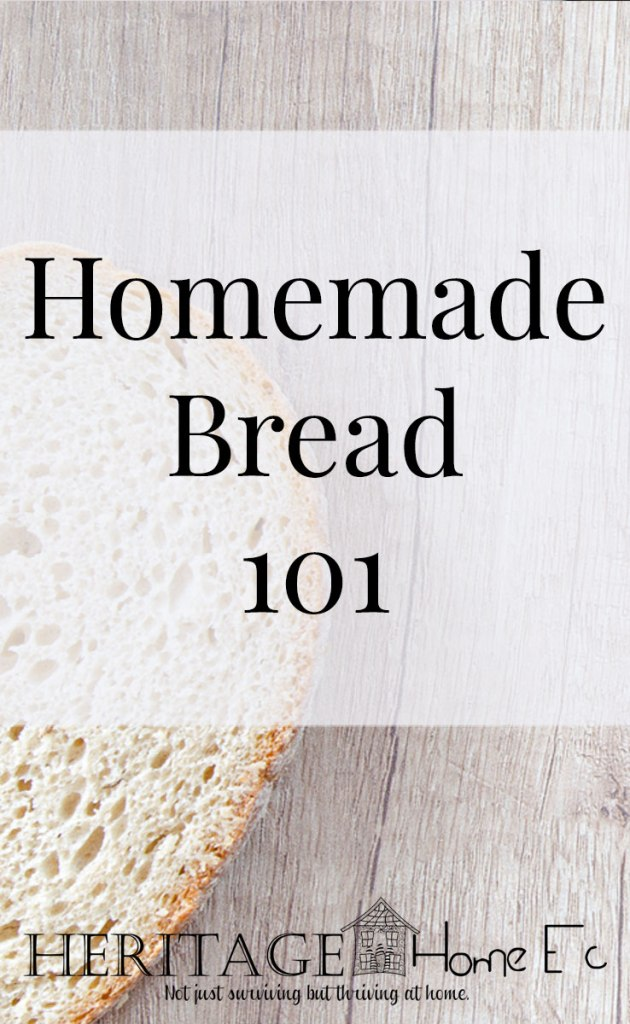 """Homemade Bread 101- Heritage Home Ec We are in the midst of a pandemic. It's crazy out there right now, and while I can't teach you how to make all of the """"panic buying"""" essentials, bread is one of the easiest things you can make yourself in these uncertain times. 