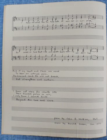 Hymn composed by Harold Green, based on a poem by John Greenleaf Whittier. It was dedicated to Bess Green Broida.