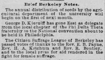 Berkeley's Citizen Suffrage League thanks Edward B. Payne and others for their aid in the suffrage movement in California. San Francisco Call, 19 Nov 1896, page 11, column 2, via ChroniclingAmerica.com