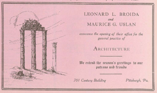 Advertisement for the architectural firm of Leonard L. Broida and Maurice G. Uslan, in the 24 September 1924 Jewish Criterion, Vol. 64, No. 20, Page 175, courtesy of the Pittsburgh Jewish Newspaper Project.