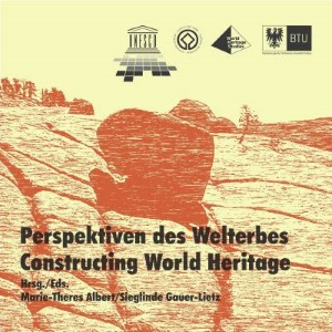 Perspektiven des Welterbes. Constructing World Heritage