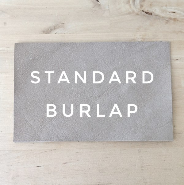 Standard Leather Choice - Burlap