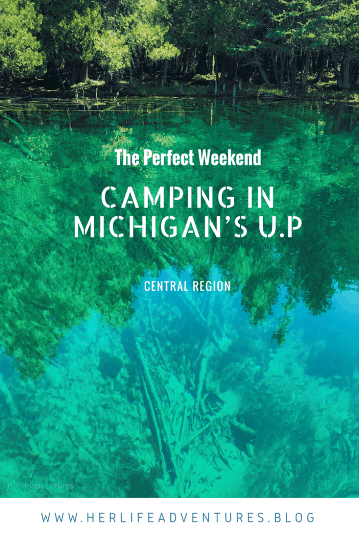 The Perfect Weekend Camping in Michigan's UP Central Region