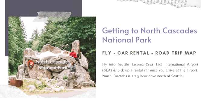 How to get to North Cascades National Park