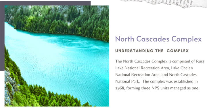 North Cascades Complex | Ultimate Guide to North Cascades National Park | Weekend Guide | Hiking | Camping | Adventures | Things to do