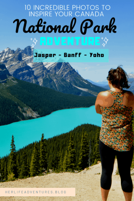 Incredible photos to inspire your Canada National Park Adventure. Covering Jasper + Banff + Yoho | HerLifeAdventures.Blog | #traveldestinations #travelideas #northamericatravel #traveltips  #travelhacks #travelguide #adventuretravel #roadtrip #nationalpark #nationalparkroadtrip #alberta #canada #britishcolombia