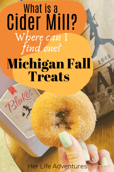What is a cider mill? Where can I find one? The best cider mills in Michigan; a local tradition and why you must go when you visit Michigan. | HerLifeAdventures | #cidermill #cidermilldonuts #michigan #falltreats #applecider #homemadedonuts #applepicking #falldesserts #cidermilldoughnuts #falltravel #traveldestinations #whatisacidermill
