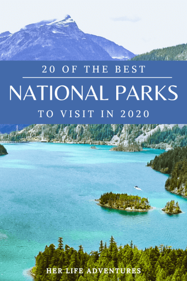 20 Beautiful National Parks to Visit in 2020 add these to your bucket list, because you won't want to miss these must see parks! Remember to practice LEAVE NO TRACE PRINCIPLES