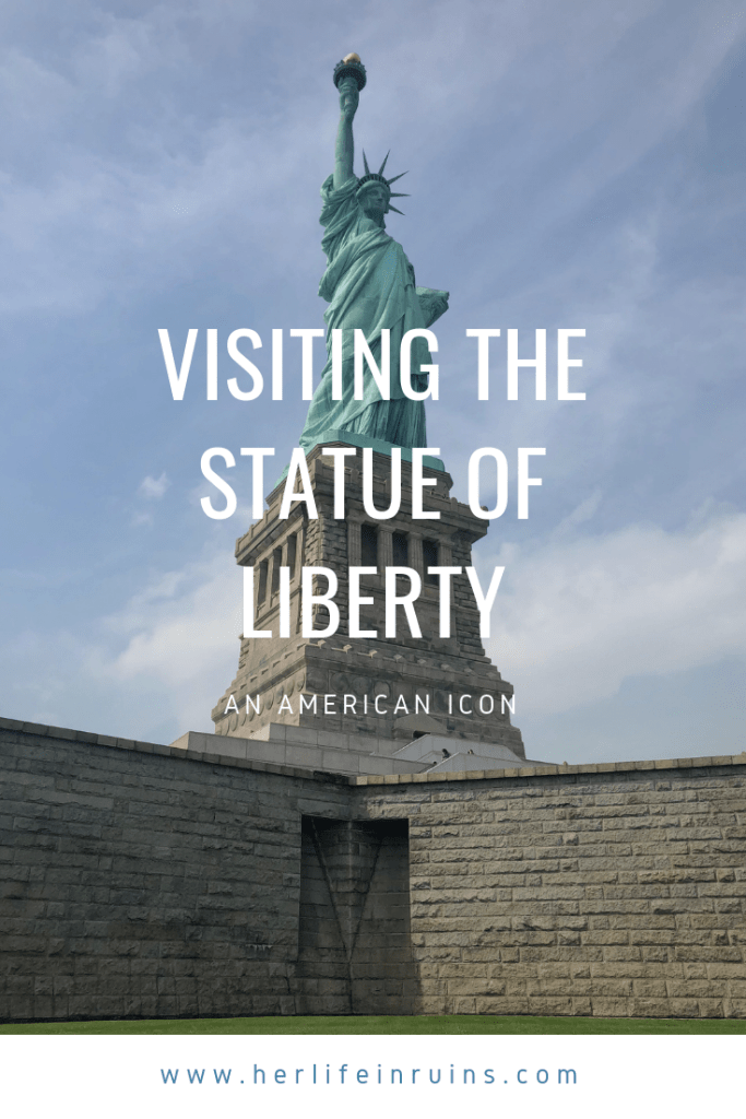 Visiting the Statue of Liberty: An American Icon