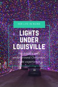 Lights Under Louisville: The World's Only Underground Drive-Thru Christmas Lights   www.herlifeinruins.com