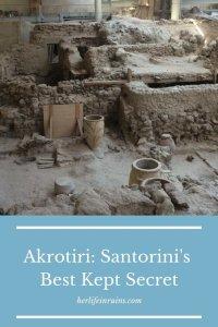 Her Life in Ruins   Akrotiri: Santorini's Best Kept Secret