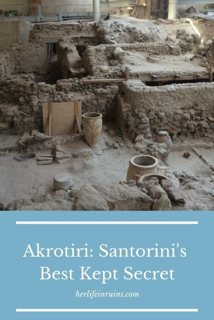 Her Life in Ruins | Akrotiri: Santorini's Best Kept Secret